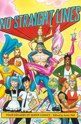 No Straight Lines: Four Decades Of Queer Comics