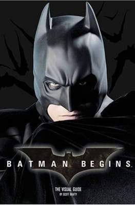 Batman Begins: The Visual Guide