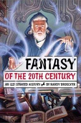 Fantasy of the 20th Century. An Illustrated Story