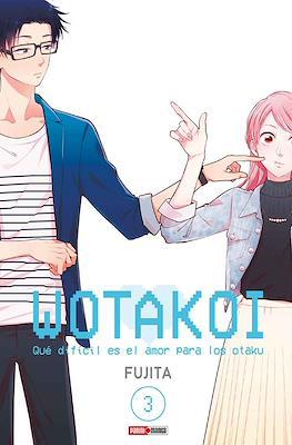 Wotakoi: Qué difícil es el amor para los Otaku (Rústica con sobrecubierta) #3