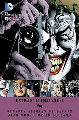 Grandes Autores de Batman: Alan Moore - Brian Bolland. La broma asesina