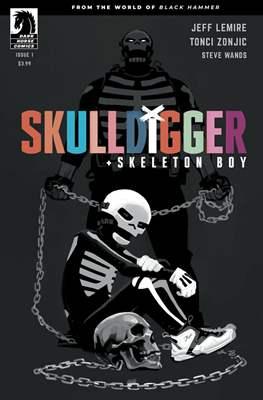 Skulldigger + Skeleton Boy (Comic Book) #1