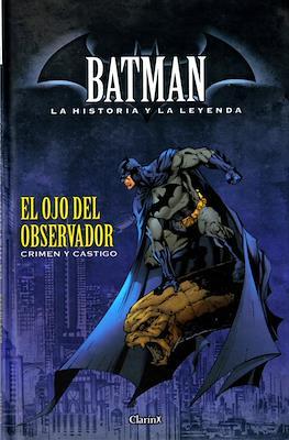 Batman. La Historia y La Leyenda #3