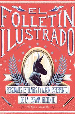 El folletín ilustrado (Cartoné 160 pp) #