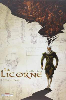 La Licorne - Édition intégrale
