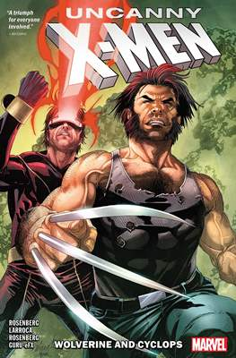 Uncanny X-Men: Wolverine and Cyclops
