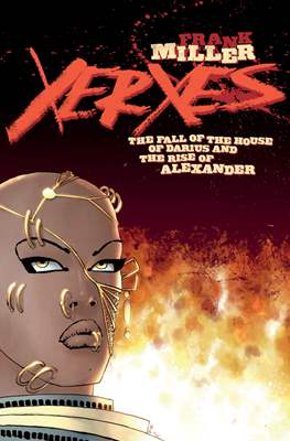 Xerxes: The Fall of the House of Darius and the Rise of Alexander (Comic Book) #1