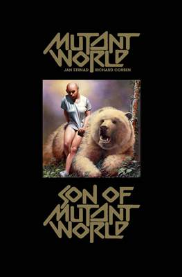 Mutant World and Son of Mutant World