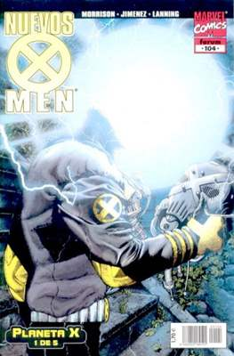 X-Men Vol. 2 / Nuevos X-Men (1996-2004) #104