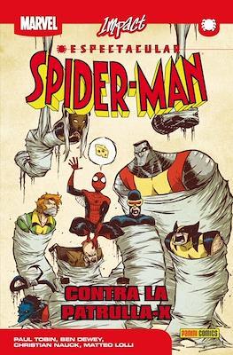 Espectacular Spider-Man. Impact (Rústica 144 pp) #2
