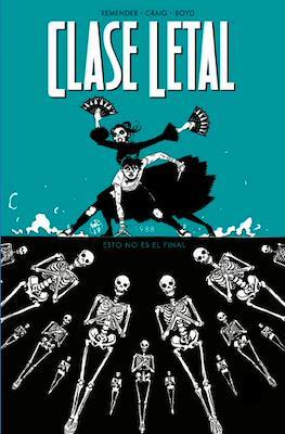 Clase Letal (Rústica) #6