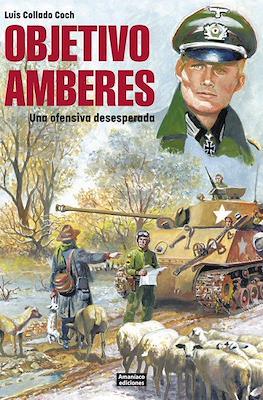 Objetivo Amberes. Una ofensiva desesperada (Rústica 50 pp) #