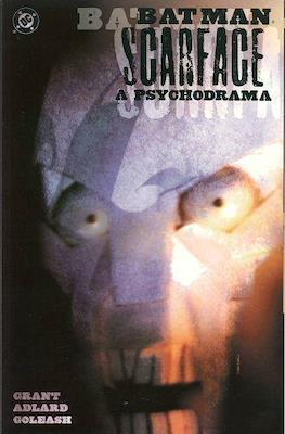 Batman / Scarface: A Psychodrama