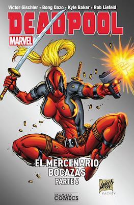 Deadpool. El mercenario bocazas #6