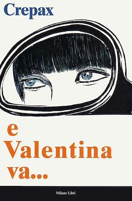 e Valentina va...