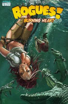 Rogues! The Burning heart #2