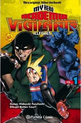 My Hero Academia: Vigilante Illegals (Rústica con sobrecubierta) #1