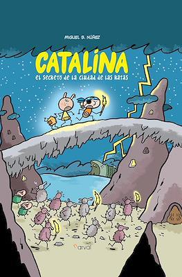 Catalina El secreto de la ciudad de las ratas (Cartoné 64 pp)