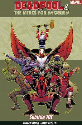 Deadpool & the Mercs For Money (Trade paperback) #1