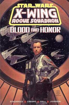 Star Wars: X-Wing Rogue Squadron - Blood and Honor