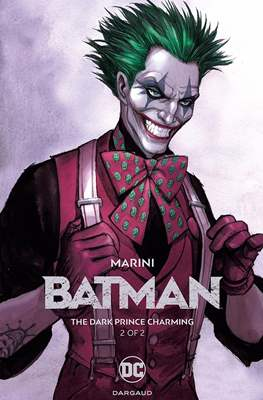 Batman: The Dark Prince Charming (Hardcover) #2