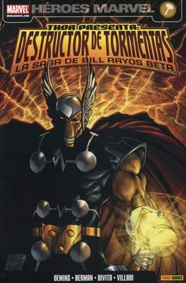 Thor presenta: Destructor de tormentas. La saga de Bill Rayos Beta (2009)
