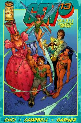 Gen 13 A, B & C Collected Edition