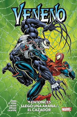 Veneno: Y entonces llegó una araña / El cazador. 100% Marvel HC (Cartoné 296 pp) #
