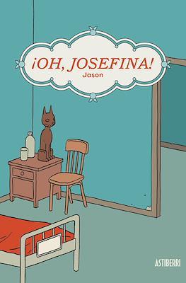 ¡Oh, Josefina! (Rústica 176 pp) #