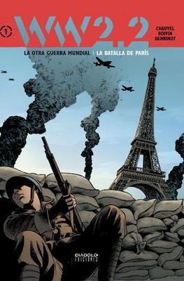 WW 2.2. La otra Guerra Mundial #1