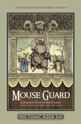 Mouse Guard Labyrinth and Other Stories - A Free Comic Book Day Anthology