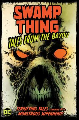 Swamp Thing Tales From The Bayou