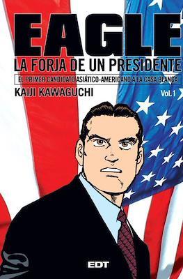 Eagle. La forja de un presidente #1