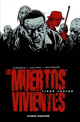 Los Muertos Vivientes (Cartoné 592-632 pp) #4