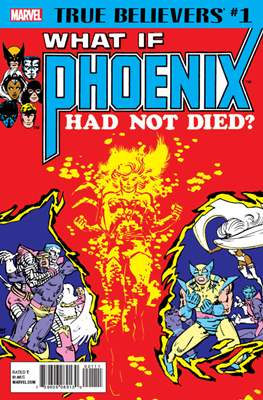 True Believers: What if Phoenix Had Not Died?