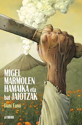 Migel Marmolen hamaika eta bat jaiotzak (Cartoné) #