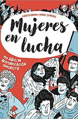 Mujeres en lucha, 150 años de reivindicación feminista (Cartoné 128 pp) #