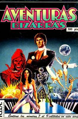 Aventuras Bizarras (Retapado Rústica) #3