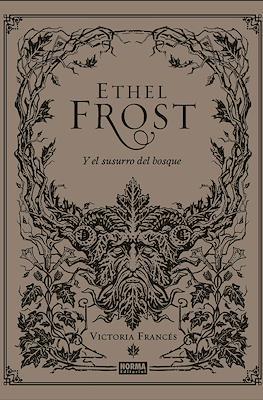 Ethel Frost y el susurro del bosque