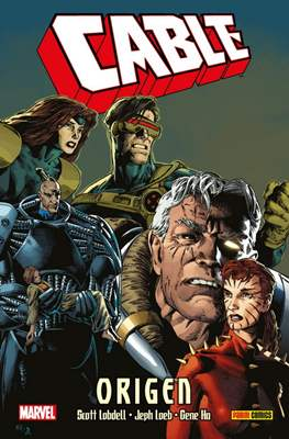 Cable: Origen. 100% Marvel HC