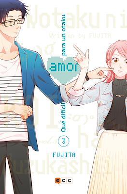 Qué difícil es el amor para un otaku (Rústica) #3