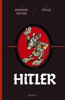 Hitler. La verdadera historia ¡de verdad! (Cartoné 120 pp) #