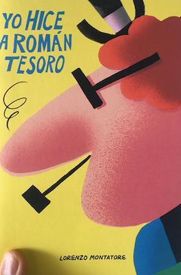Yo hice a Román Tesoro (Grapa 20 pp) #