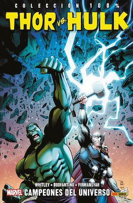 Thor vs. Hulk: Campeones del universo. 100% Marvel (Rústica 144 pp) #