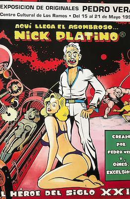 Aquí llega el asombroso Nick Platino