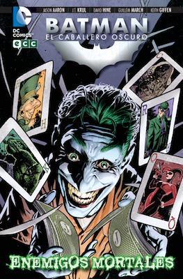 Batman: El Caballero Oscuro. Enemigos mortales