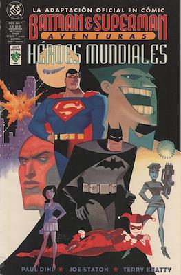 Batman & Superman Aventuras: Héroes Mundiales