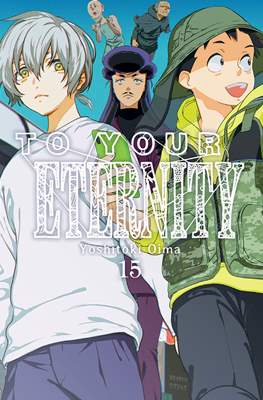 To Your Eternity (Rústica con sobrecubierta) #15