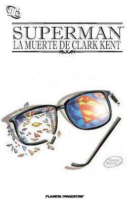 Superman. La muerte de Clark Kent