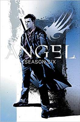 Angel: Season Six (Softcover) #1